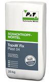 P+T Topolit Fix Plast 04 Schachtkopfmörtel